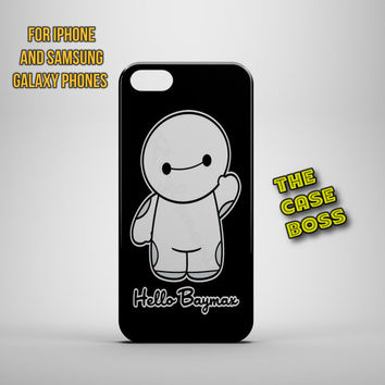 HELLO BAYMAX Design Custom Phone Case for iPhone 6 6 Plus iPhone 5 5s 5c iphone 4 4s Samsung Galaxy S3 S4 S5 Note3 Note4 Fast!