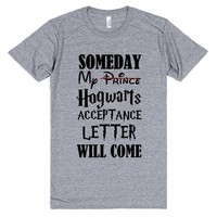 someday my hogwarts acceptance letter will come   Athletic T-Shirt   SKREENED