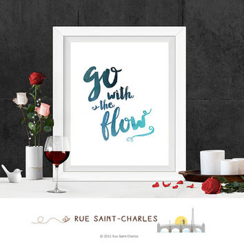 go with the flow printable quote printable art motivational quote inspirational quote positive affirmation home decor wall art office art