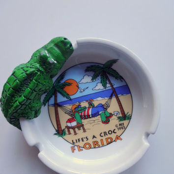 Vintage Life's A Croc Souvenir Ashtray 1993