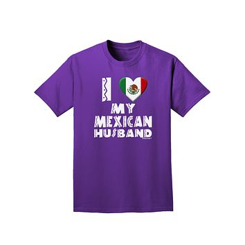 I Heart My Mexican Husband Adult Dark T-Shirt by TooLoud