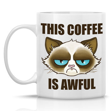 Cactus the Cranky Cat mug - This coffee is awful - 11oz ceramic mug - Meme mug similar to Tard the Grumpy Cat(TM)