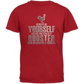CREYCY8 Always Be Yourself Rooster Red Youth T-Shirt