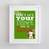 Don't get your Tinsel in a Tangle Christmas Print  | Red and Green Penguin Holiday Kids Printable Wall Art | 8x10 Instant Download