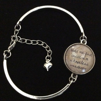 Hold Me Fast Cause I'm a Hopeless Wanderer Glass Domed Charm on a Silver Adjustable Cuff Bracelet Trendy Bangle Gift Meaningful Inspirational Quote