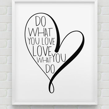 printable 'do what you love' print // inspirational instant download print // motivational black white home decor // printable office print