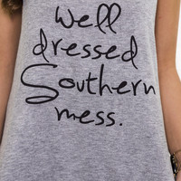 Well Dressed Southern Mess Graphic Tank