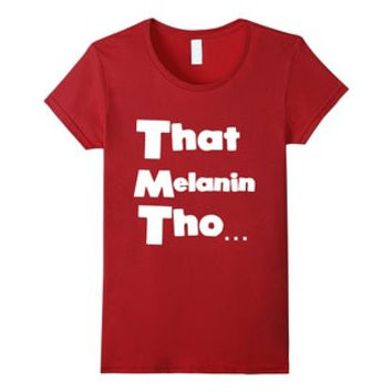 That Melanin Tho™ Short Sleeve - Female Sizes Small - XL - Various Colors