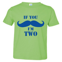 If You Mustache I'm Two Birthday T Shirt Great 2nd Birthday Toddler T Shirt Any Age Done Personalize the Back Awesome Kids T Shirt Birthday