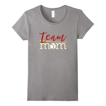 Team Mom Shirts Mother's day gift for Baseball or Softball
