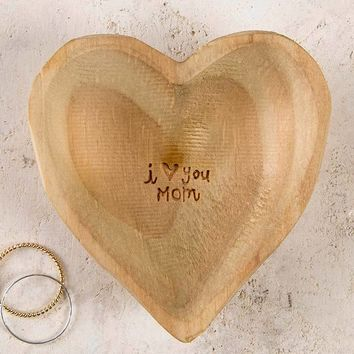 I Love You Mom Wooden Heart Dish By Natural Life