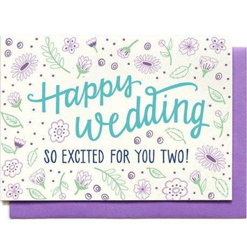 Happy Wedding - So Excited For You Two Card