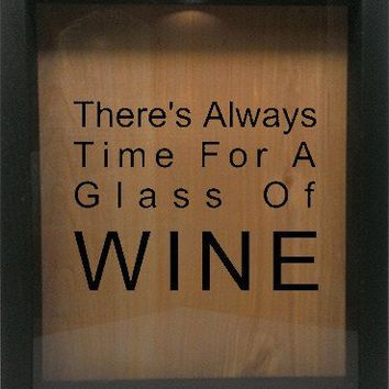 "Wooden Shadow Box Wine Cork/Bottle Cap Holder 9""x11"" - There's Always Time For A Glass Of Wine"