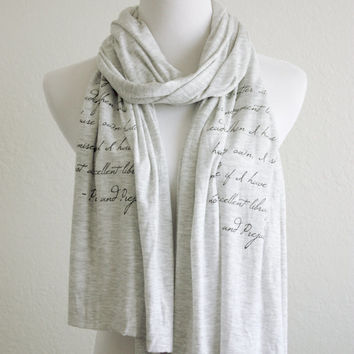 Pride and Prejudice Scarf - Long Knit Jersey Raw Edged Scarf - Reading Quote