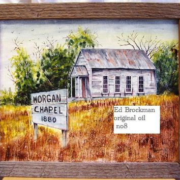 Ed Brockman Original oil painting on canvas framed in barn wood #8 signed 81'