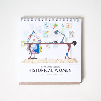 Imagined Desks of Historical Women 2016 Calendar