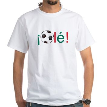 Ole - Mexican Football (Soccer) Chant White T-Shirt