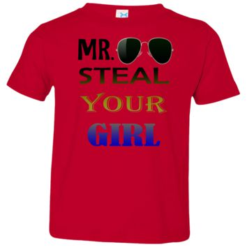 Mr. Steal Your Girl Shirt Available in 8 Colors!