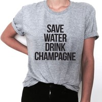 save water drink champagne tshirt women ladies funny party graphic tee gift cute