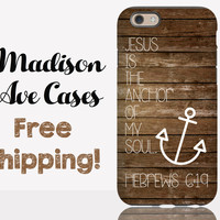 Jesus is the Anchor Of My Soul Hebrews 6:19 Phone Case
