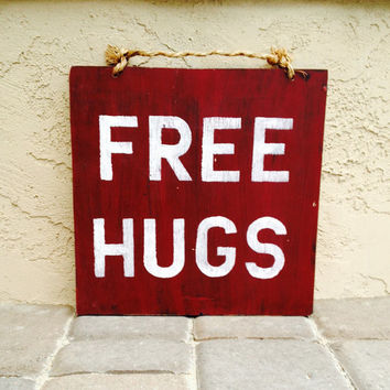 Free Hugs Wood Sign / Wood Sign Sayings / Valentine's Day Gift