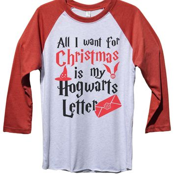 All I Want For Christmas Is My Hogwarts Letter Funny Christmas - Unisex Baseball Tee Mens And Womens