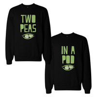 Two Peas in a Pod Funny BFF Matching SweatShirts Gift for Best Friend