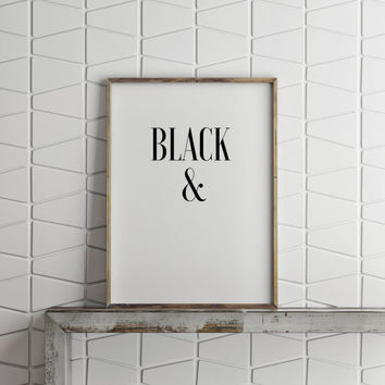 "PRINTABLE Art"" Black And White,Best Words,Creative Print,Typography Art Print,Word Art,Inspirational Art,Office Decor,Dorm Room Decor"
