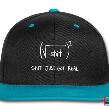 Shit Just Got Real Math Equation Snapback