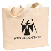 """You shall not pass Gandalf Cotton Canvas Jumbo Tote Bag 18""""w x 11""""h"""