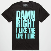 Riot Society Damn Right Mens T-Shirt Black  In Sizes