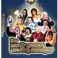 WWE Presents The World's Greatest Wrestling Managers