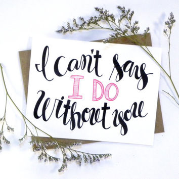 graphic regarding I Can't Say I Do Without You Free Printable known as Ideal Boasting No In direction of Staying A Bridesmaid Goods upon Wanelo