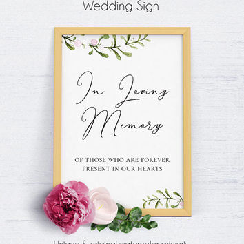 In Loving Memory Sign, Wedding, Template, Floral Wedding Sign, Wedding Reception,Printable Wedding,Wedding Decor,Memory Sign,Loved Ones Sign
