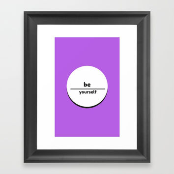 BE YOURSELF Framed Art Print by Love from Sophie