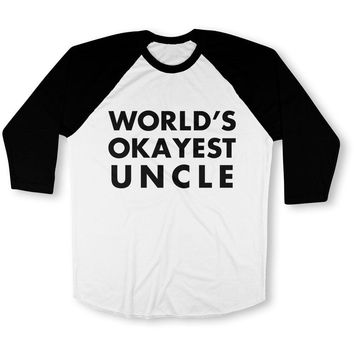 World's Okayest Uncle Baseball T-Shirt
