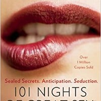 101 Nights of Great Sex: Sealed Secrets. Anticipation. Seduction. Paperback – January 13, 2013