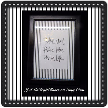 Positive-Mind-Vibes-Life-Positive Saying-Black Wood Frame-Gift-Home Decor-Country Decor-Victorian-Cottage Chic-One of a Kind-Shelf Sitter