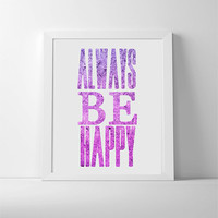 Motivational quote typography print in purple and pink ombre. Girl gift idea, feminine bedroom decor. Studio art print.