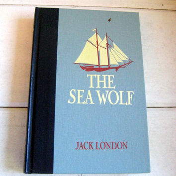 The Sea Wolf vintage book, Jack London, Reader's Digest with illustrations by W.J. Aylward