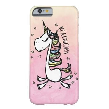 Be a Unicorn Barely There iPhone 6 Case
