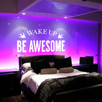 Wall Decal Vinyl Sticker Decals Art Decor Design Dress Quote Wake up and be awesome Birds Lettering Gift Bedroom Dorm Office Fashion (r1253)