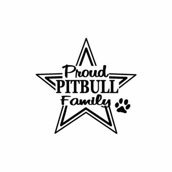 PITBULL FAMILY PROUD car Sticker