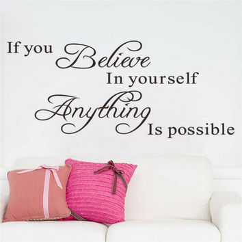 If you believe in yourself wall decal