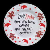 Christmas Plate - Cookies for Santa Plate - We Can Explain - Santa Bribery - Fun Home Decor - Personalized