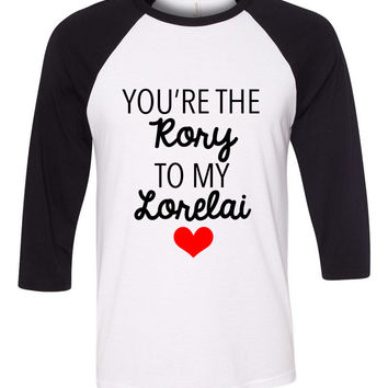 "Gilmore Girls ""You're the Rory to my Lorelai"" Baseball Tee"