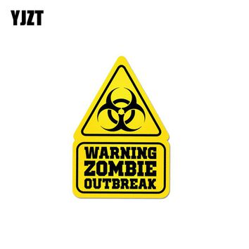 YJZT 8CM*11.7CM Warning Zombie Outbreak Funny Car Sticker PVC Decal 12-1004