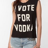 Truly Madly Deeply Vote For Vodka Muscle Tee