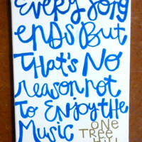 One Tree Hill quote on canvas!