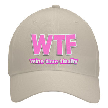 """WTF wine time finally"" hat"